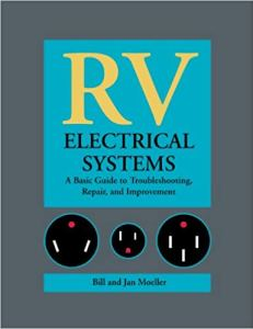 RV Electrical Systems: A Basic Guide - Books About RV Maintenance