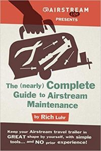 Airstream Life's (Nearly) Complete Guide To Airstream Maintenance - Books About RV Maintenance