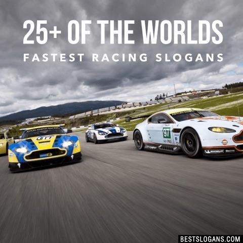 Catchy Racing Slogans Taglines Mottos Business Names  Ideas 2019  Best Slogans