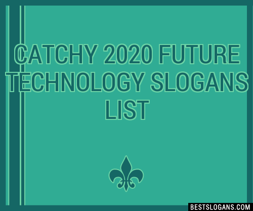 30 catchy 2020 future