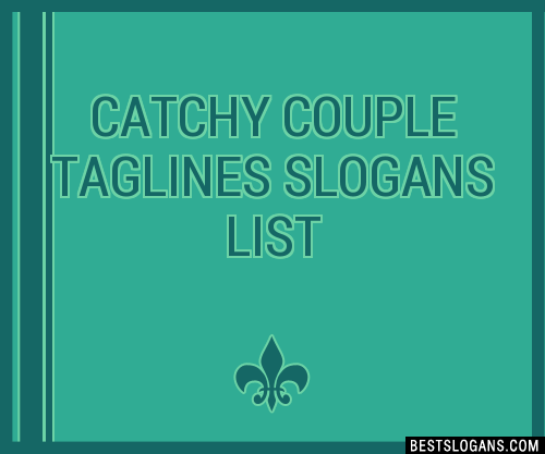 30 catchy couple slogans