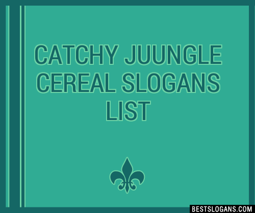 30 catchy juungle cereal