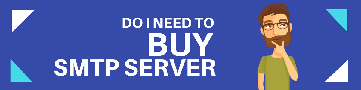 Do You Need To Buy SMTP Server?Check This Out