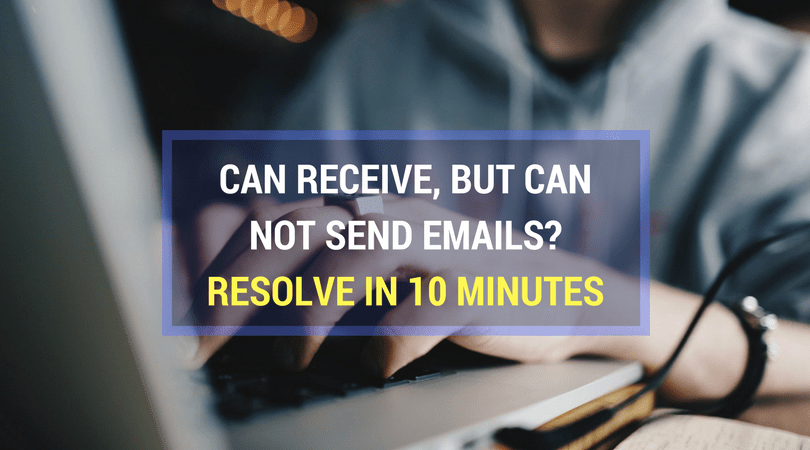 Can Receive But Not Send Emails