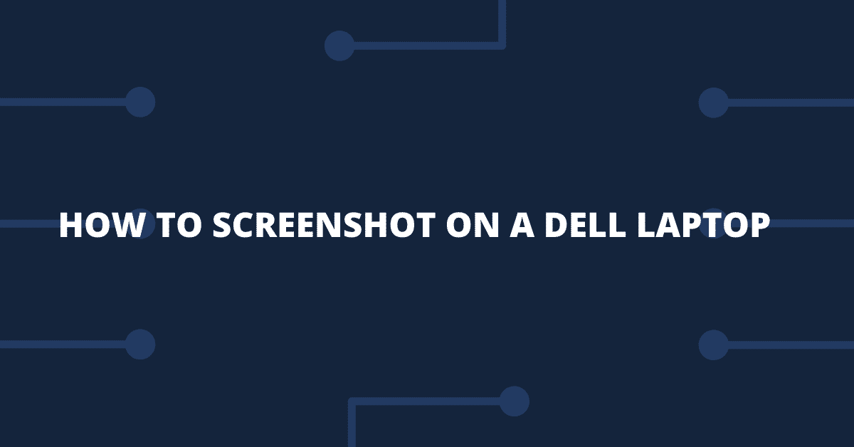 how to screenshot on dell laptop