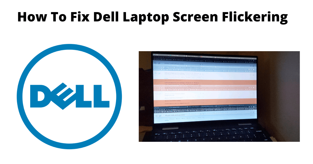 Dell Laptop Screen Flickering
