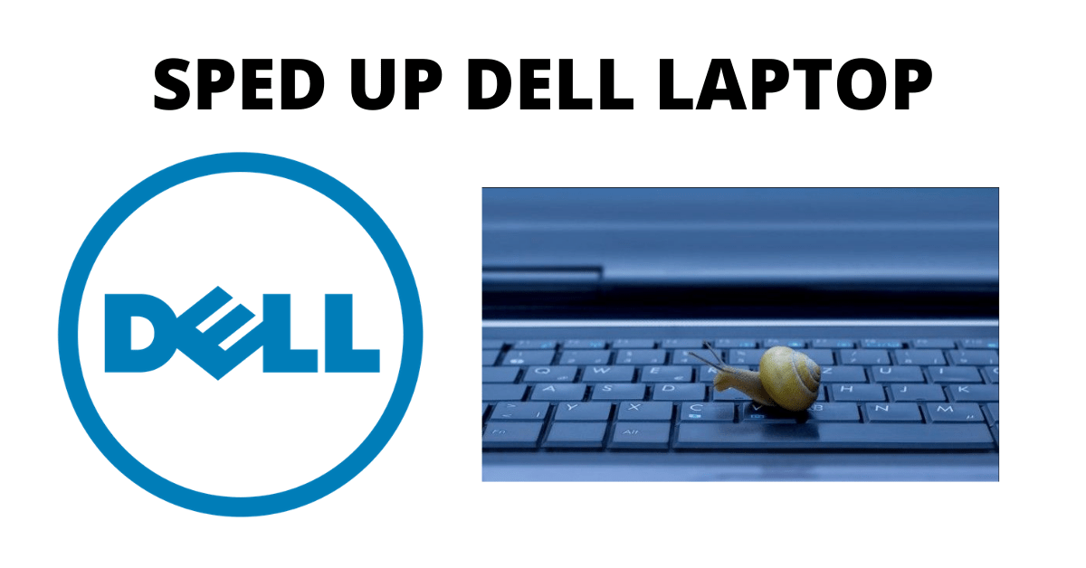 Why is My Dell Laptop so Slow