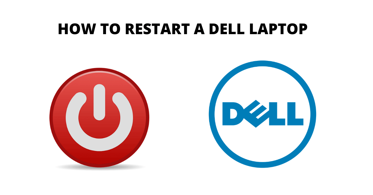 How To Restart A Dell Laptop