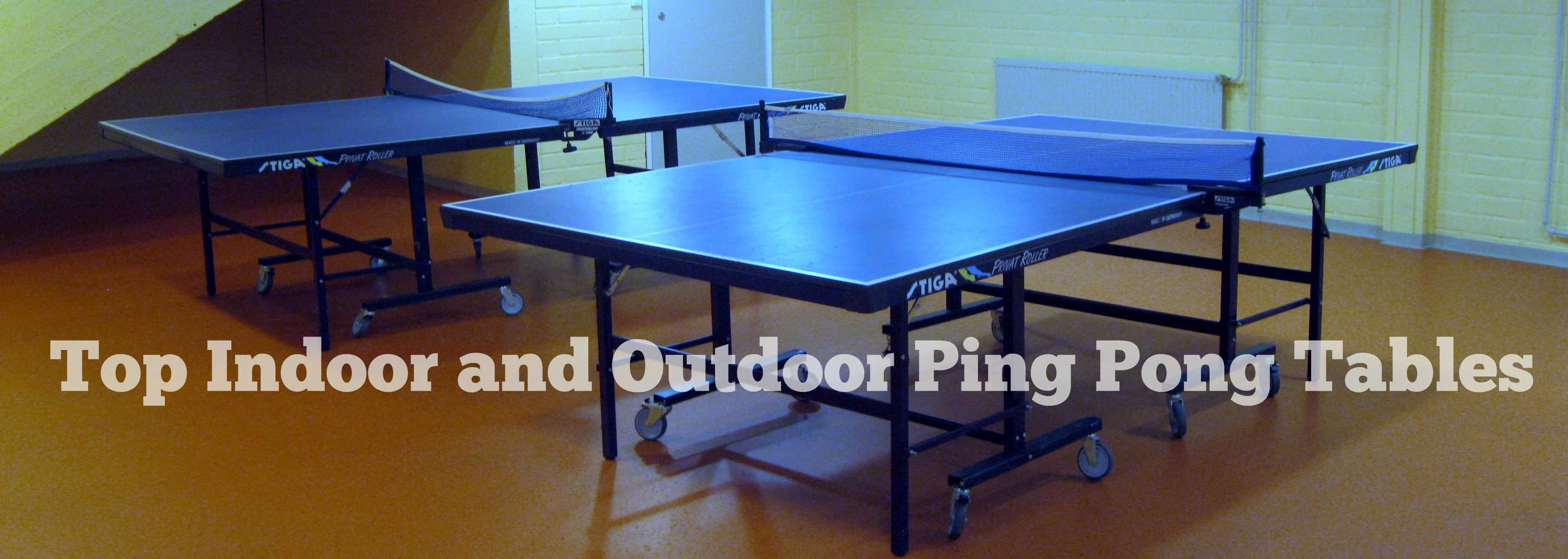 2017 Best Table Tennis Tables Reviews Indoor Amp Outdoor