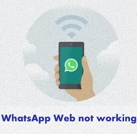 Fix WhatsApp web not working on android How to