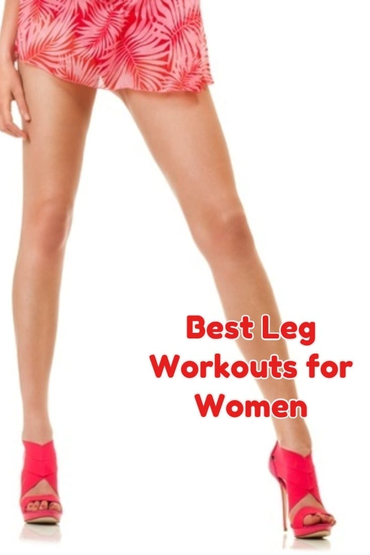 Best Leg Workouts for Women  Get Them Here