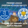 Everton Vs Leicester City Match Preview Betalyst