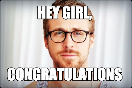 congratulations meme for girl
