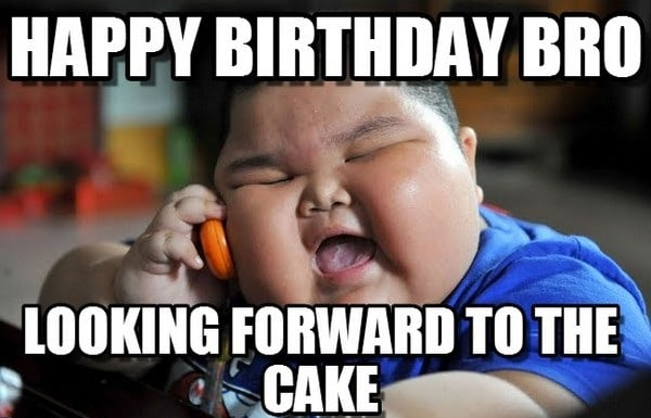 funny happy birthday meme for bro