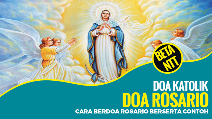 Tata Cara Berdoa Rosario di Bulan Oktober Berserta Contohnya