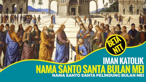 Nama Santo dan Santa Pelindung Gereja Katolik Bulan Mei