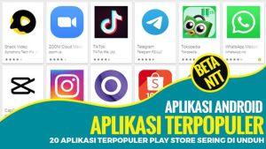 5 Aplikasi Terpopuler di Google Play Store 2021