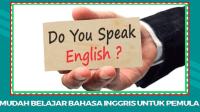 Cara Mudah Belajar Bahasa Inggris Untuk Para Pemula