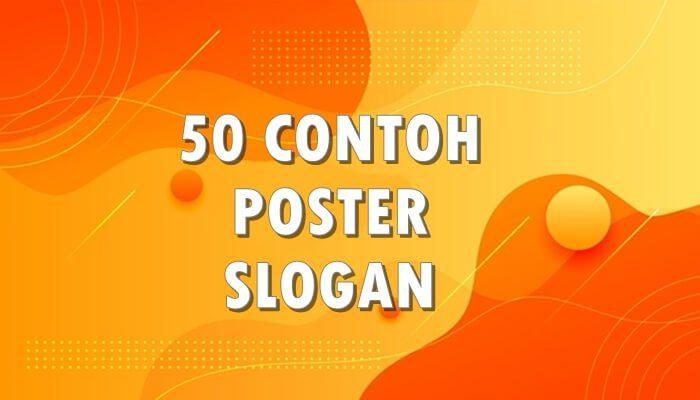 Contoh Poster dan Slogan Dengan Ide Menarik