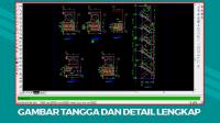 Download Gambar Tangga dan Detail Format File Autocad (DWG)