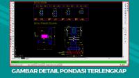Download Kumpulan Gambar Detail Pondasi Format Autocad DWG