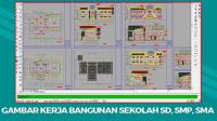 Download Kumpulan Gambar Kerja Bangunan Sekolah SD, SMP, SMA File DWG Autocad
