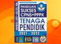 Download Ebook Panduan Sukses CPNS&PPPK Tenaga Pendidik 2021 PDF Gratis