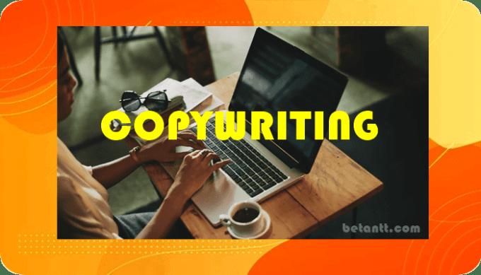 Pengertian Copywriting dan Cara Belajar Teknik Penulisanya