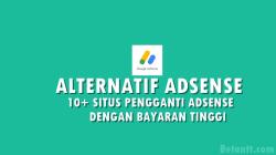 Alternatif Adsense 2021, 10+ Situs Penghasil Uang Terbaru