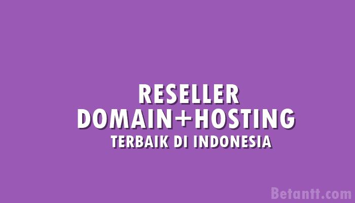 Situs Reseller Domain dan Hosting Indonesia Murah