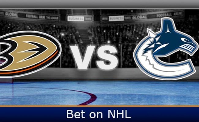 Anaheim Ducks Vs Vancouver Canucks Free Preview Betdsi