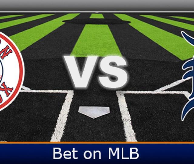 Detroit Tigers Vs Boston Red Sox Odds