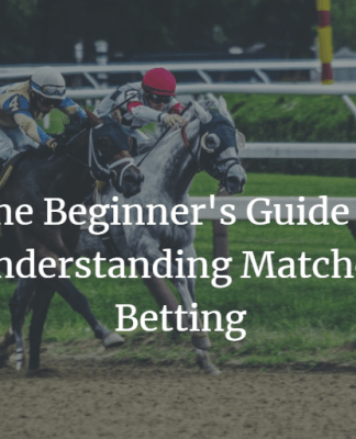 the beginner's guide to matched betting
