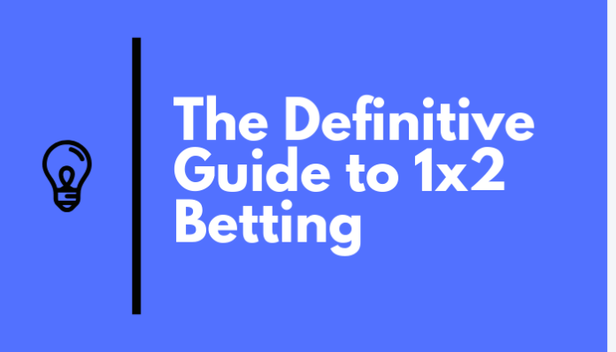 definitive guide to 1x2 betting