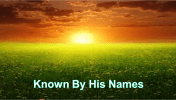 Known By His Names