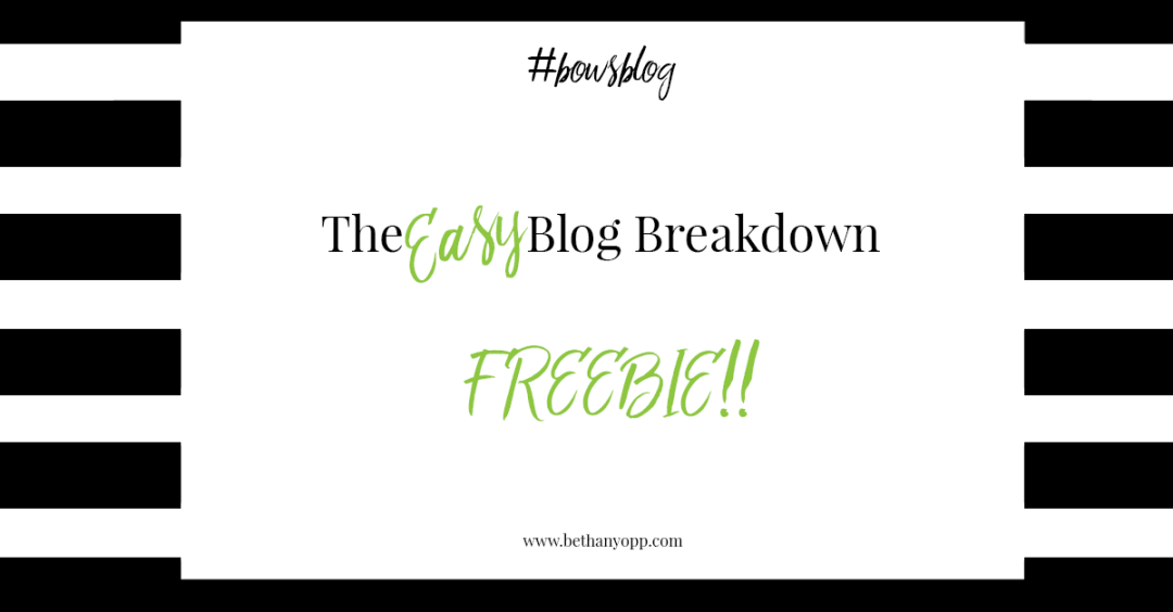 The EASY Blog Breakdown FREEBIE _shared image