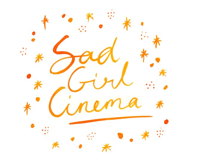 Sad Girl Cinema Handwritten in orange ink with stars around it