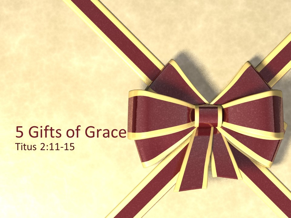 5 Gifts of Grace