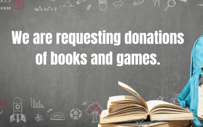 We are requesting donations of books, all grade levels, and games.