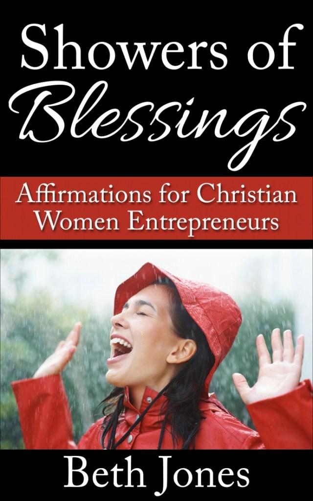 Showers of Blessings: Affirmations for Christian Women Entrepreneurs - Amazon Best Seller eBook