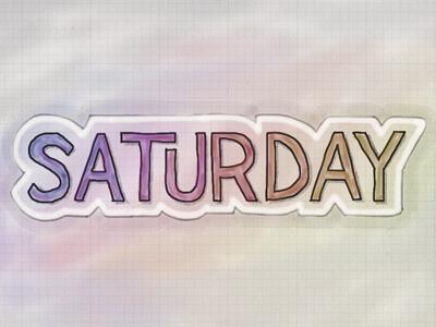 Saturday. Image Resource: Pinterest