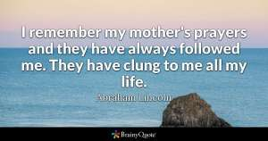 Abraham Lincoln quote on mother