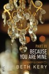 Because You Are Mine - Part VI