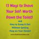 13 Ways Decrease Self-Worth http://www.BethSawickie.com/13-ways-decrease-self-worth
