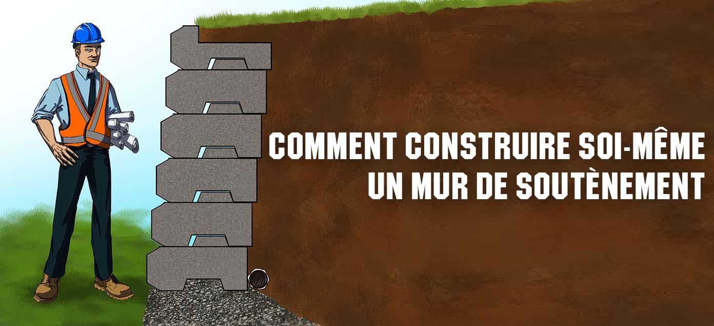Comment Construire Un Mur De Soutnement En Bton