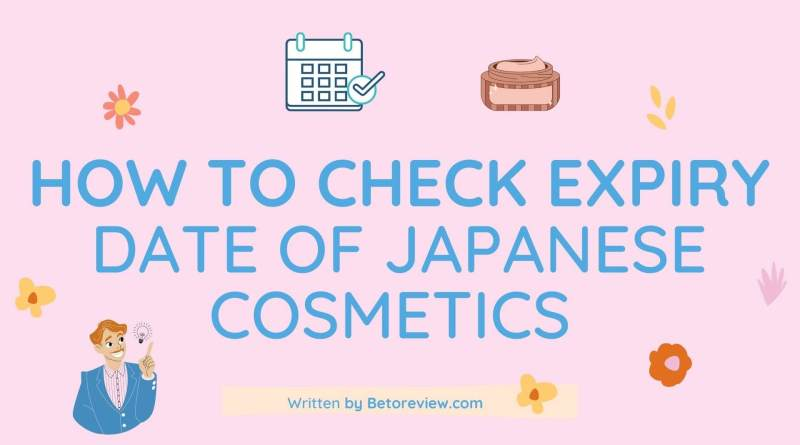 how to check expire date in japanese cosmetics
