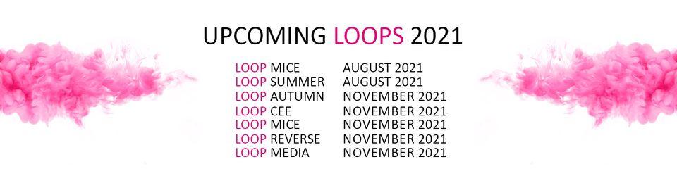 upcoming LOOPS