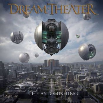 Dream Theater - The Astonishing
