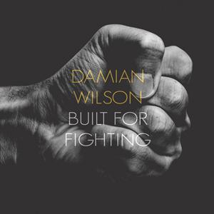 DamianWilson_BuiltForFighting