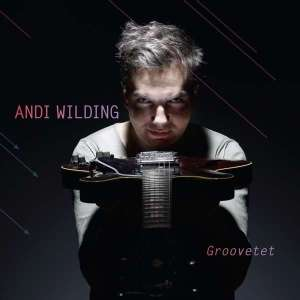 Andi Wilding - Groovetet 2017 FrontCover